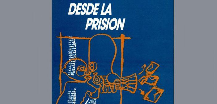"""Raúl """"Bebe"""" Sendic: Cartas desde la prisión – Reseña por Ricardo Ehrlich"""