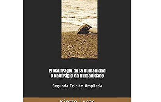 El naufragio de la humanidad – Kintto Lucas